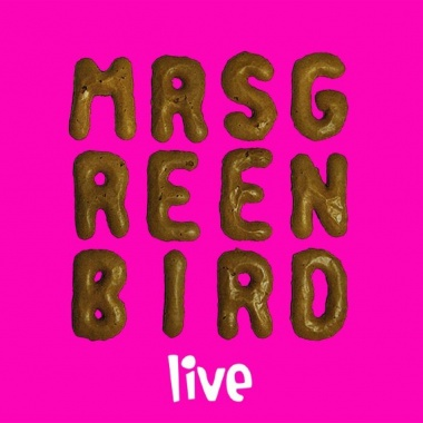 Mrs. Greenbird Live (2013)